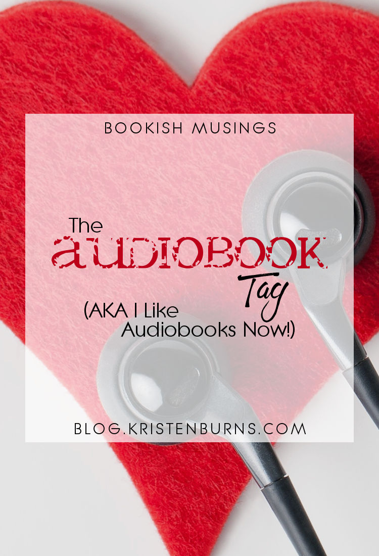 Bookish Musings: The Audiobook Tag (AKA I Like Audiobooks Now!)