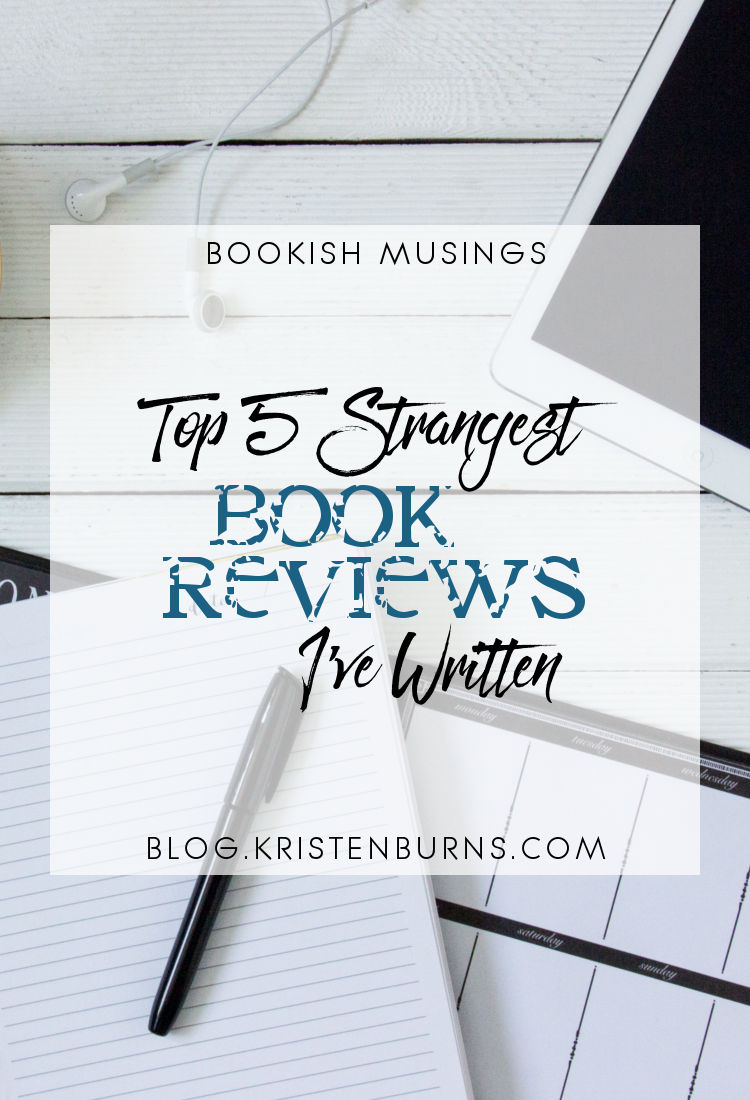 Bookish Musings: Top 5 Strangest Book Reviews I've Written | reading, books, book reviews
