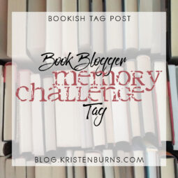 Bookish Tag Post: The Book Blogger Memory Challenge Tag