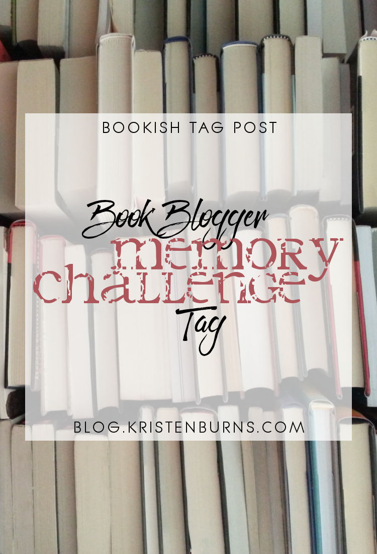 Bookish Tag Post: Book Blogger Memory Challenge Tag | reading, books, book tag