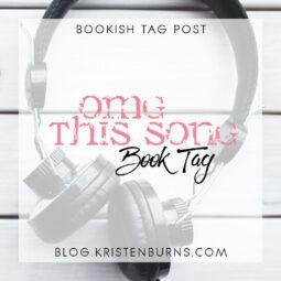 Bookish Tag Post: OMG This Song Book Tag