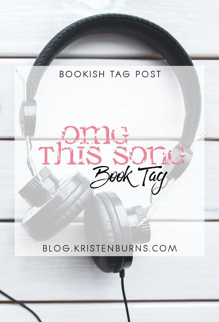 Bookish Tag Post: OMG This Song Book Tag | reading, books, music, book tag, tag post