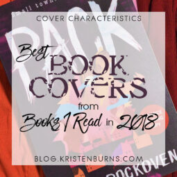 Cover Characteristics: Best Book Covers from Books I Read in 2018