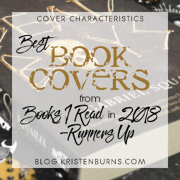 Cover Characteristics: Best Book Covers from Books I Read in 2018 – Runners Up