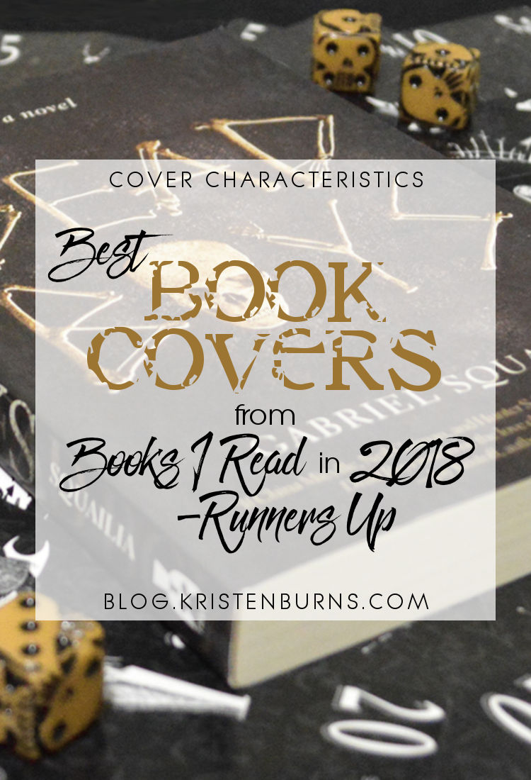 Cover Characteristics: Best Book Covers from Books I Read in 2018 - Runners Up   reading, books, book covers, cover love