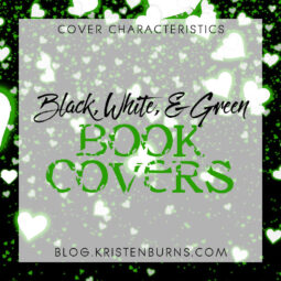 Cover Characteristics: Black, White, & Green Book Covers