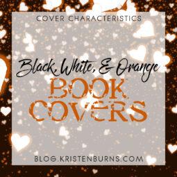 Cover Characteristics: Black, White, & Orange Book Covers