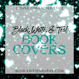 Cover Characteristics: Black, White, & Teal Book Covers