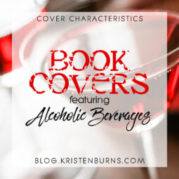 Cover Characteristics: Book Covers featuring Alcoholic Beverages