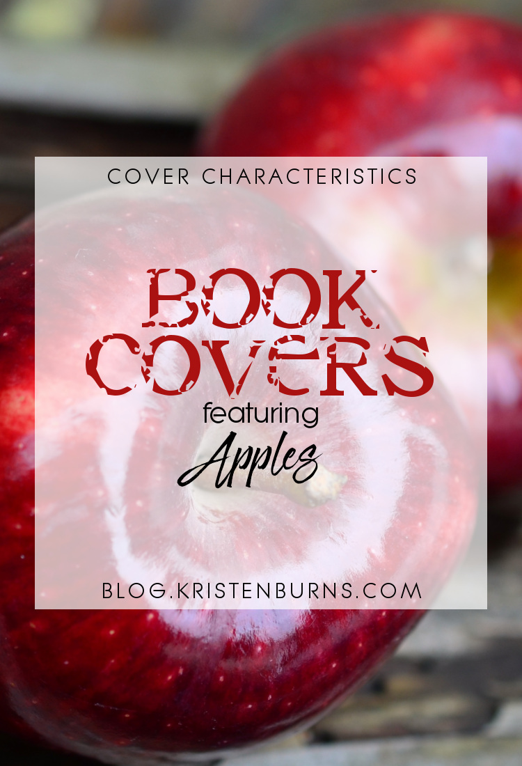 Cover Characteristics: Book Covers featuring Apples   reading, books, book covers, cover love, apples