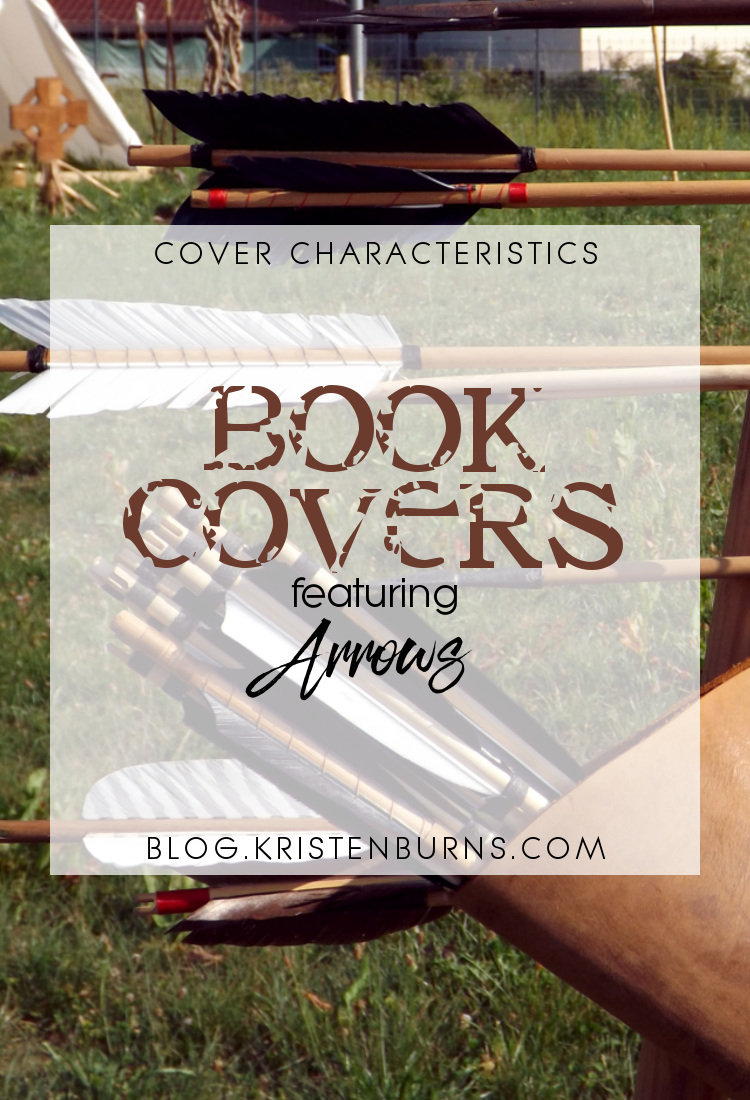 Cover Characteristics: Book Covers featuring Arrows | books, reading, book covers, cover love, arrows