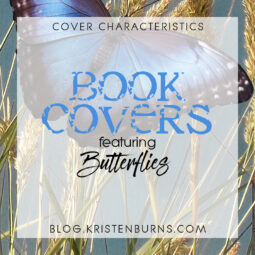 Cover Characteristics: Book Covers featuring Butterflies