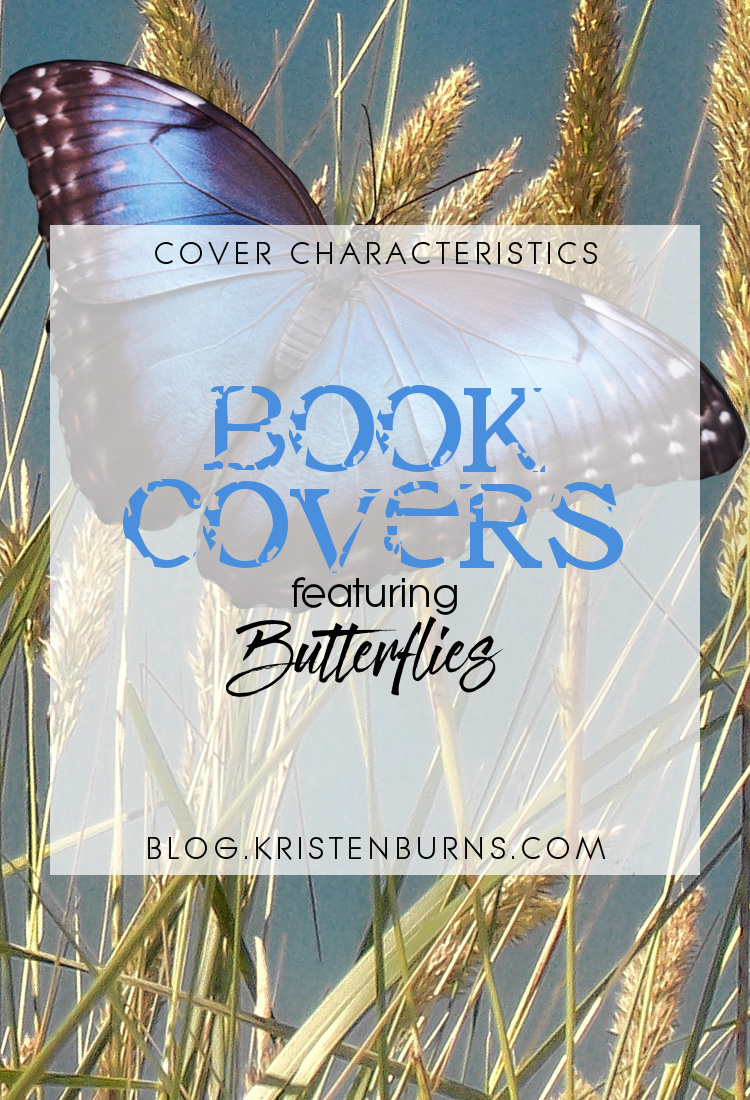 Cover Characteristics: Book Covers featuring Butterflies | books, reading, book covers, cover love, butterflies