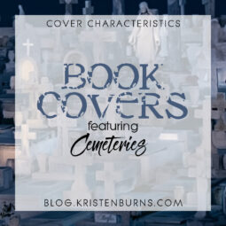 Cover Characteristics: Book Covers featuring Cemeteries