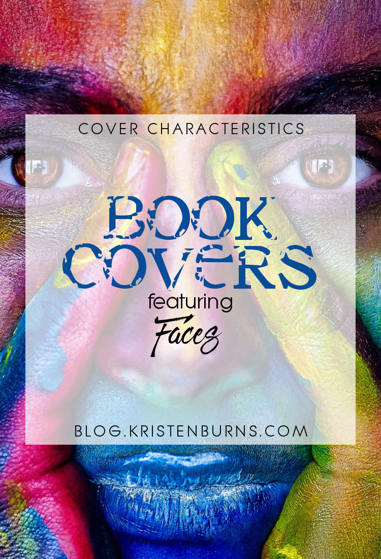 Cover Characteristics: Book Covers featuring Faces   reading, books, book covers, cover love, faces