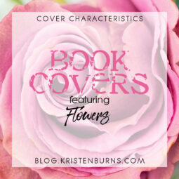 Cover Characteristics: Book Covers featuring Flowers