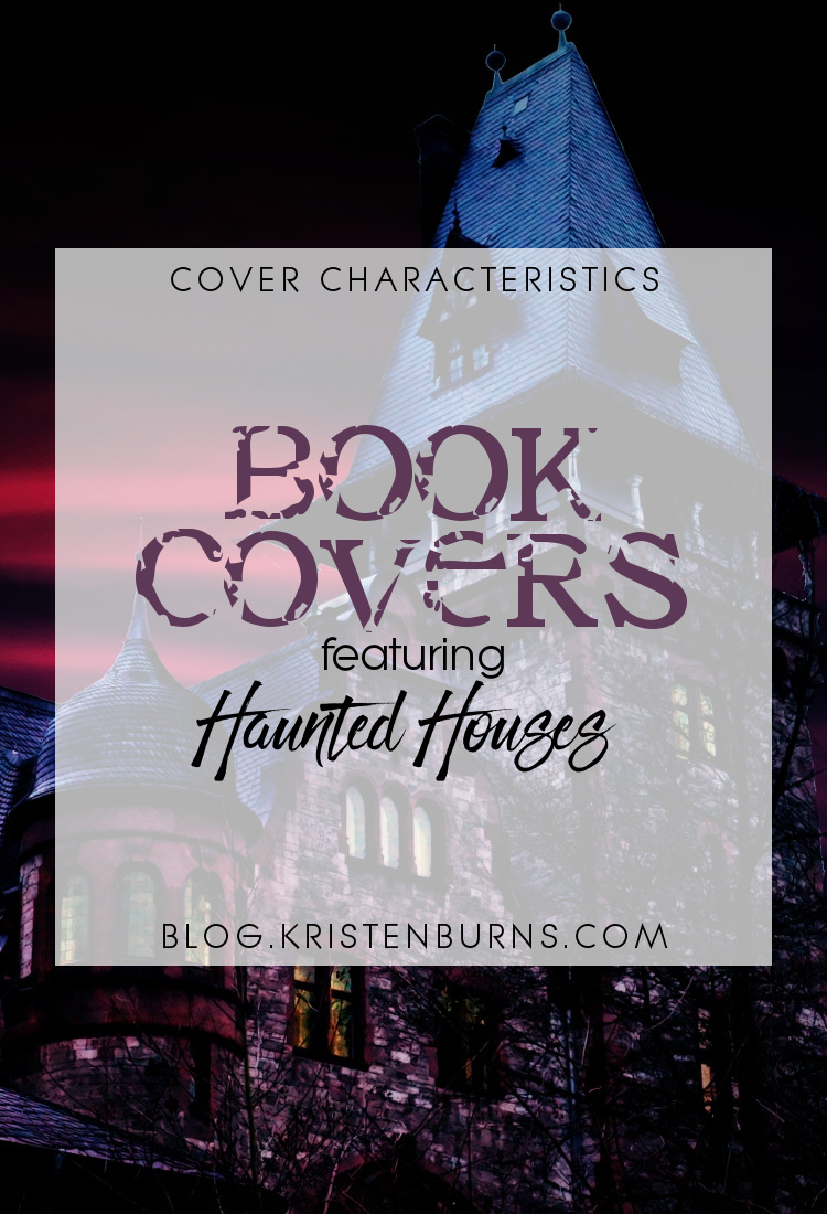 Cover Characteristics: Book Covers featuring Haunted Houses   reading, books, book covers, cover love, haunted houses