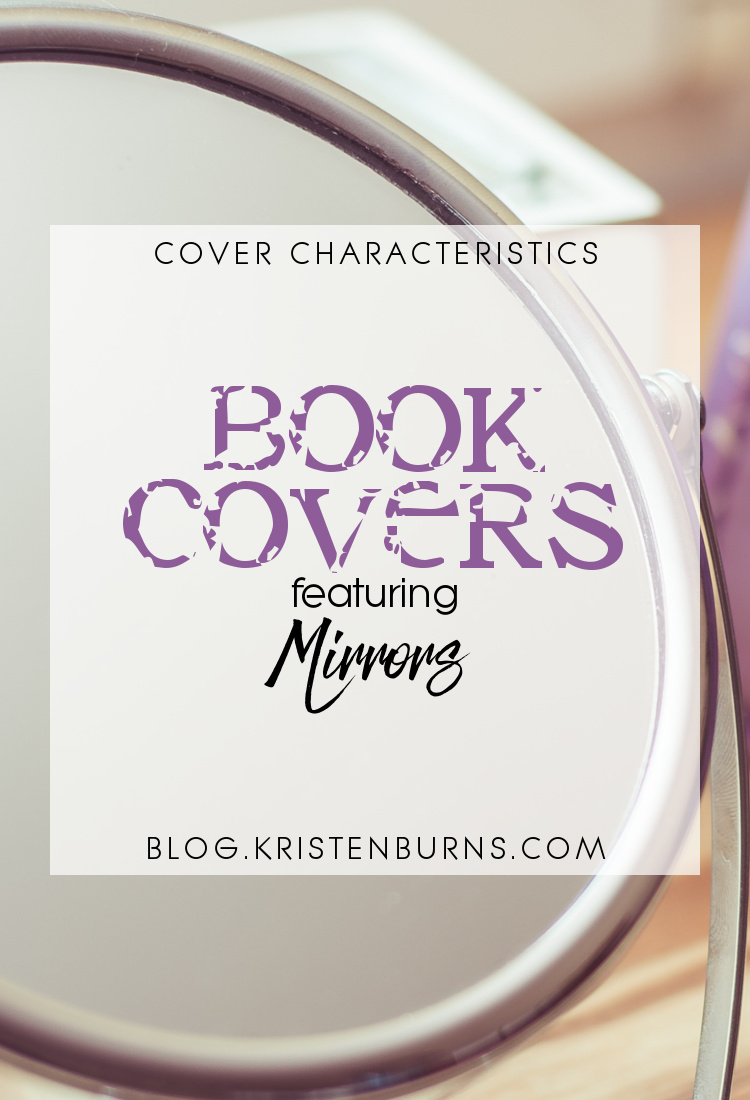 Cover Characteristics: Book Covers featuring Mirrors   books, reading, book covers, cover love, mirrors
