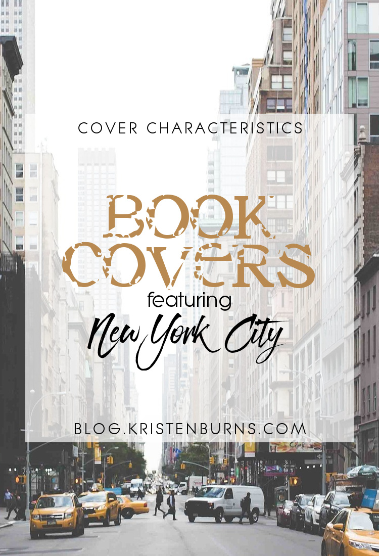 Cover Characteristics: Book Covers featuring New York City   reading, books, book covers, cover love, new york city