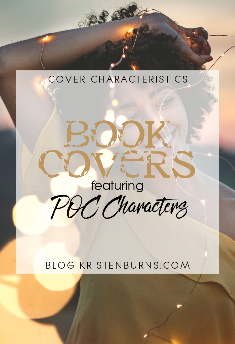 Cover Characteristics: Book Covers featuring POC Characters | reading, books, book covers, cover love, POC