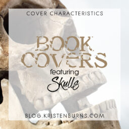 Cover Characteristics: Book Covers featuring Skulls