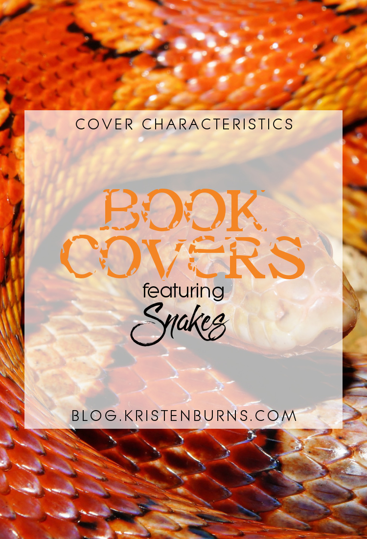 Cover Characteristics: Book Covers featuring Snakes | books, reading, book covers, cover love, snakes