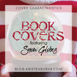 Cover Characteristics: Book Covers featuring Snow Globes