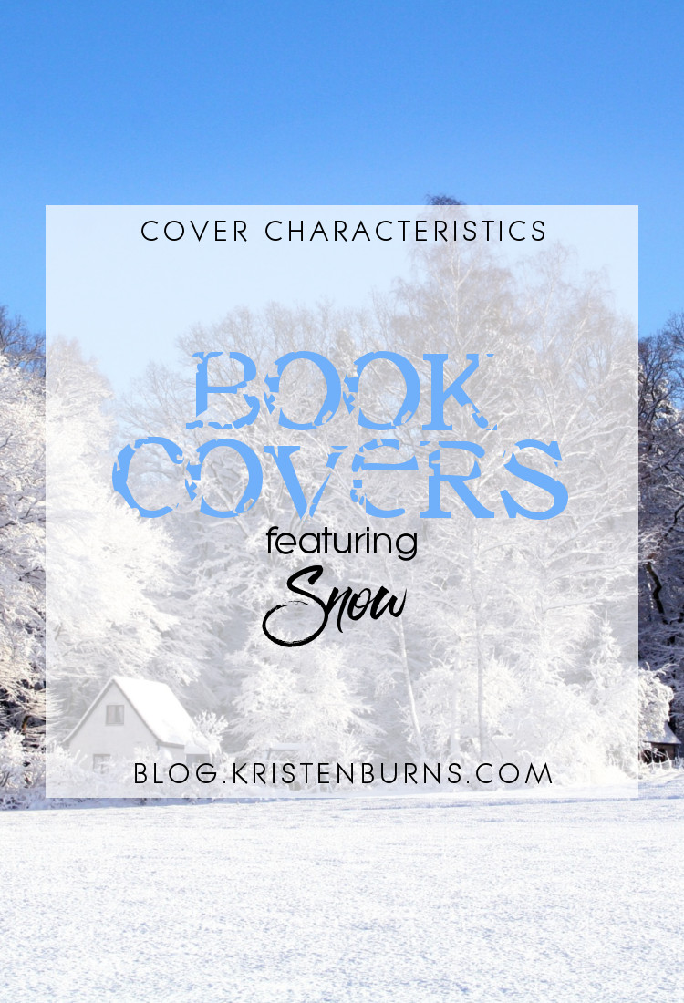 Cover Characteristics: Book Covers featuring Snow   reading, books, book covers, cover love, snow