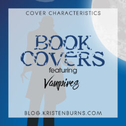 Cover Characteristics: Book Covers featuring Vampires