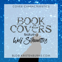 Cover Characteristics: Book Covers featuring Wolf Silhouettes