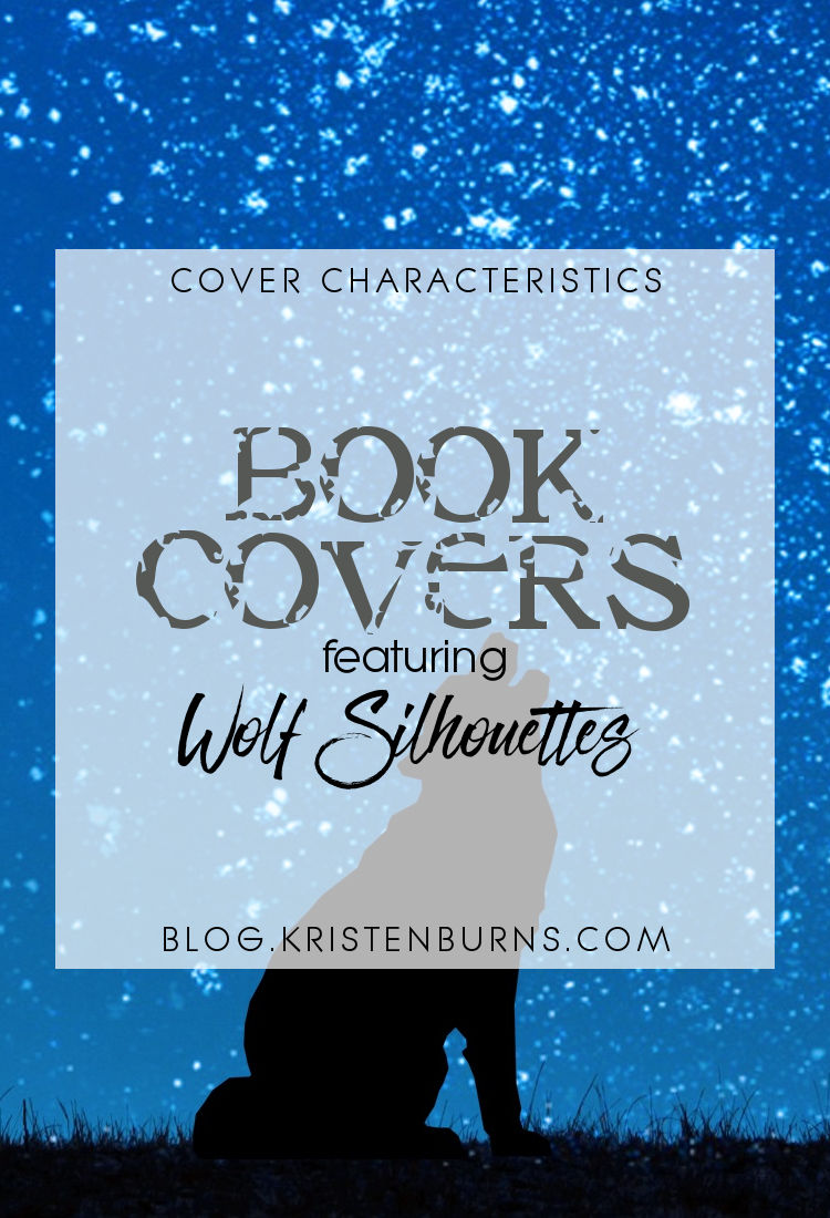 Cover Characteristics: Book Covers featuring Wolf Silhouettes   reading, books, book covers, cover love, silhouettes, wolves
