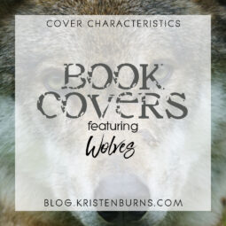 Cover Characteristics: Book Covers featuring Wolves
