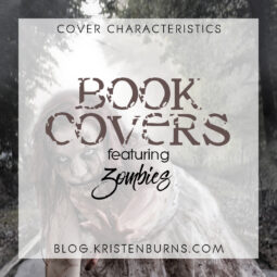 Cover Characteristics: Book Covers featuring Zombies