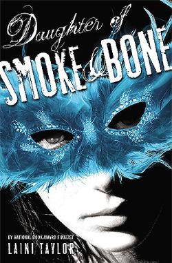 Daughter of Smoke & Bone by Laini Taylor | books, reading