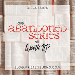 Bookish Musings: Are Abandoned Series Still Worth It?