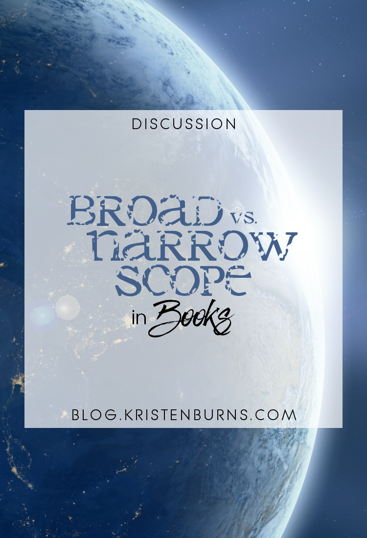 Discussion: Broad vs. Narrow Scope in Books | reading, books, discussions