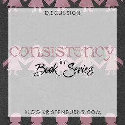 Bookish Musings: Consistency in Book Series