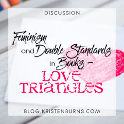 Bookish Musings: Feminism and Double Standards in Books – Love Triangles