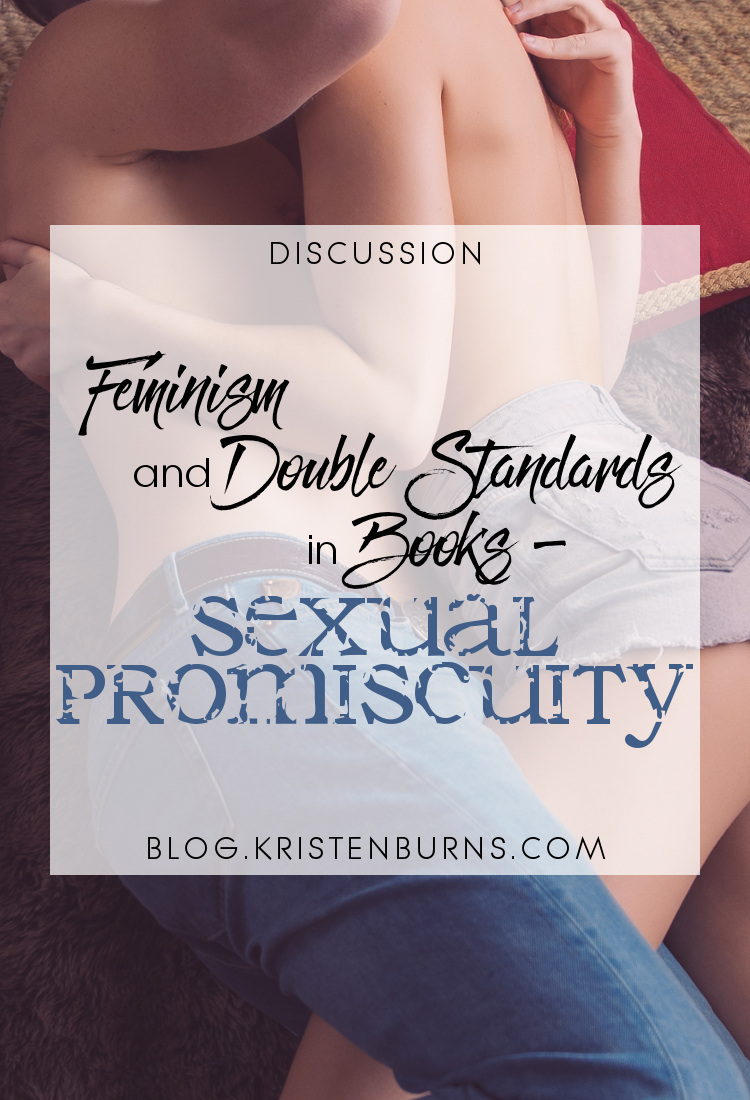 Discussion: Feminism and Double Standards in Books - Sexual Promiscuity | books, reading, discussions, feminism, sex, characters