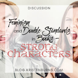 Bookish Musings: Feminism and Double Standards in Books – Strong Characters