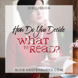 Bookish Musings: How Do You Decide What to Read?