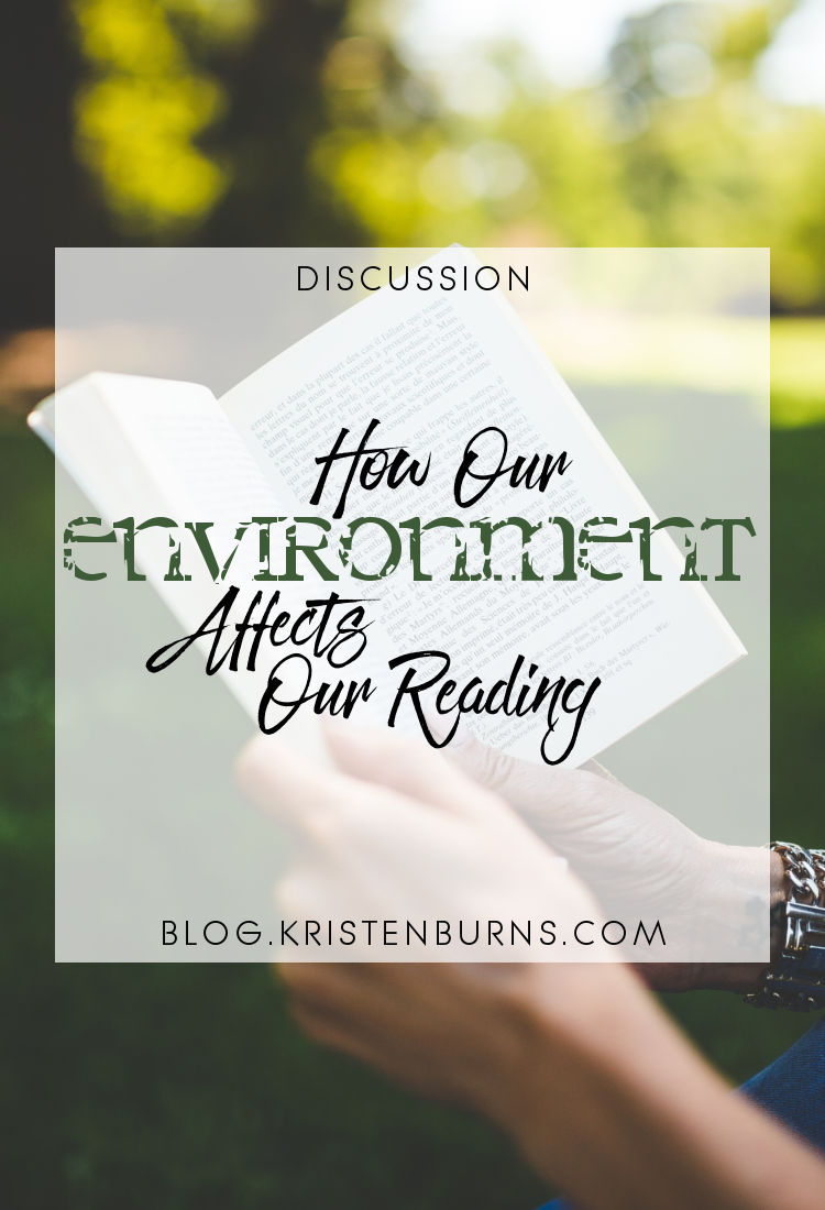 Discussion: How Our Environment Affects Our Reading | reading, books, discussions