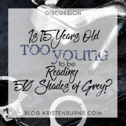 Bookish Musings: Is 15 Years Old Too Young to Be Reading 50 Shades of Grey?
