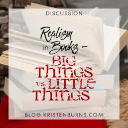 Bookish Musings: Realism in Books – Big Things vs. Little Things
