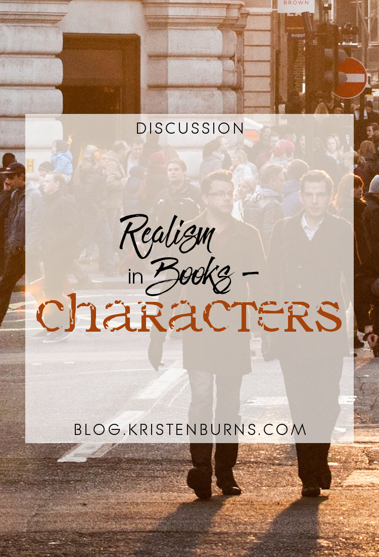 Discussion: Realism in Books - Characters   reading, books, discussions