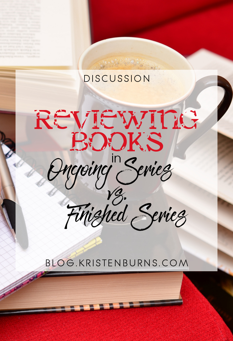 Discussion: Reviewing Books in Ongoing Series vs. Finished Series