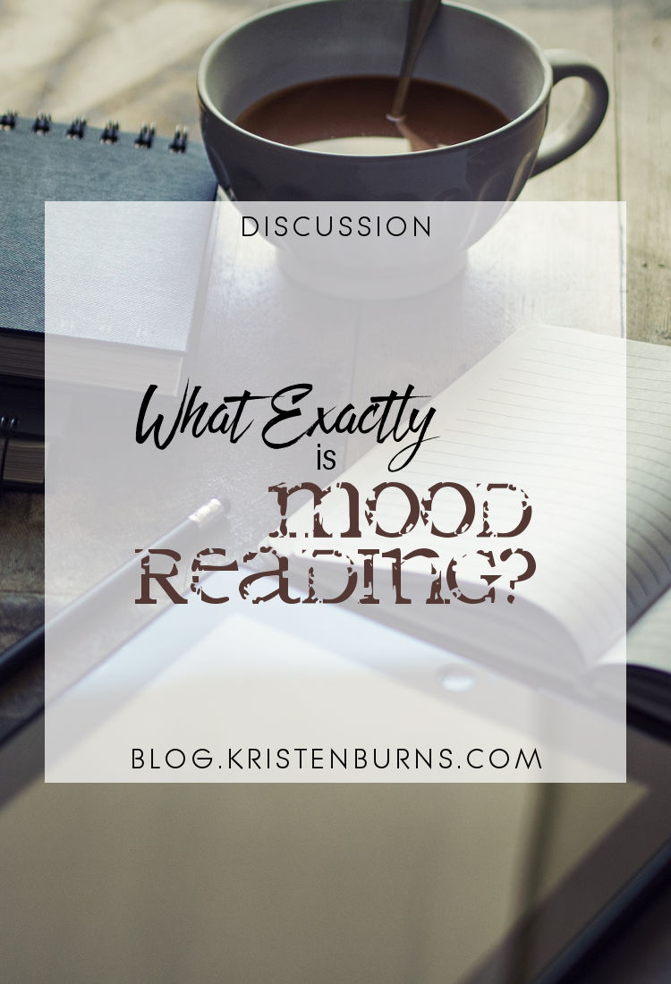 Discussion: What Exactly is Mood Reading? | reading, books, discussions