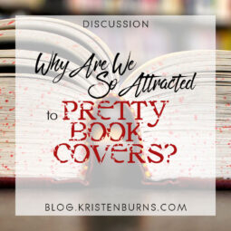 Bookish Musings: Why Are We So Attracted to Pretty Book Covers?