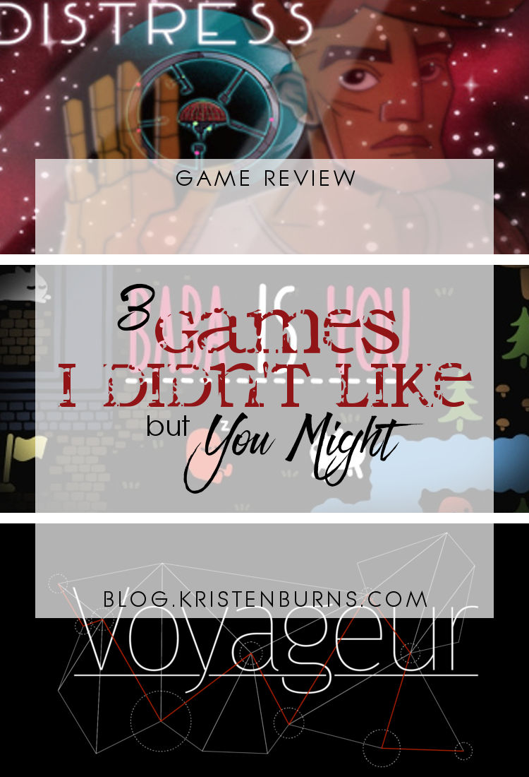 Game Reviews: 3 Games I Didn't Like but You Might