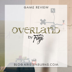 Game Review: Overland by Finji